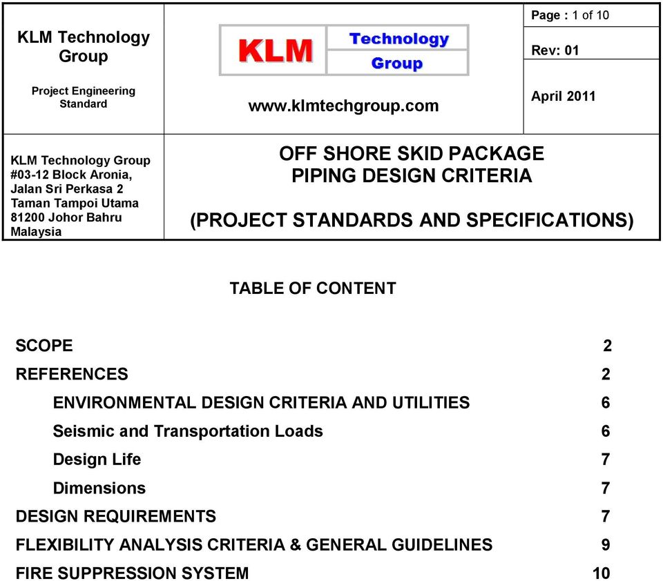 Malaysia TABLE OF CONTENT SCOPE 2 REFERENCES 2 ENVIRONMENTAL DESIGN CRITERIA AND UTILITIES 6 Seismic