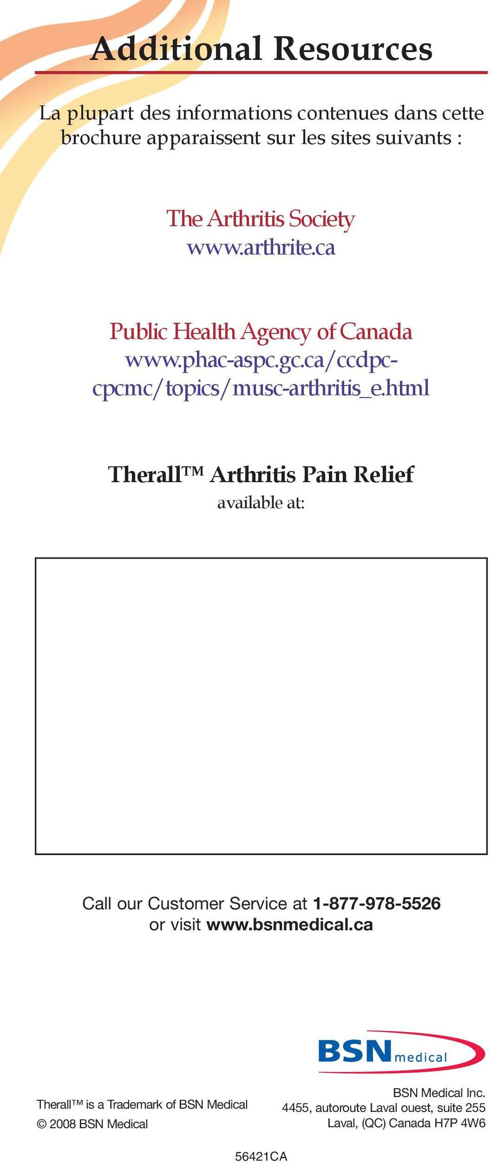 html Therall Arthritis Pain Relief available at: Call our Customer Service at 1-877-978-5526 or visit www.bsnmedical.