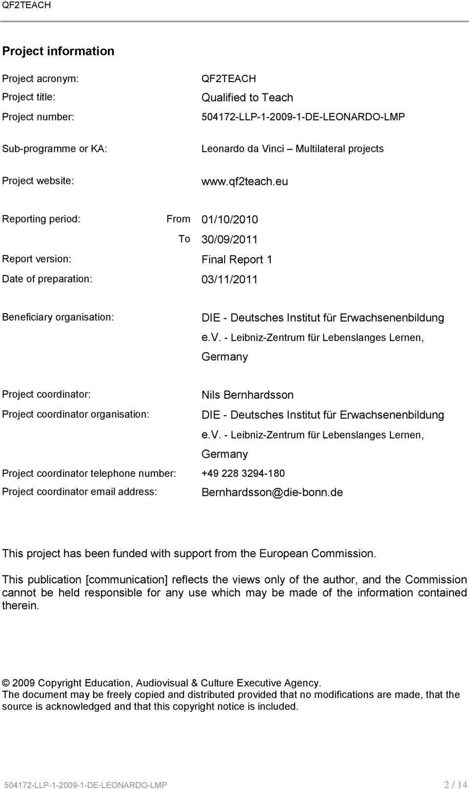 eu Reporting period: From 01/10/2010 To 30/09/2011 Report ve