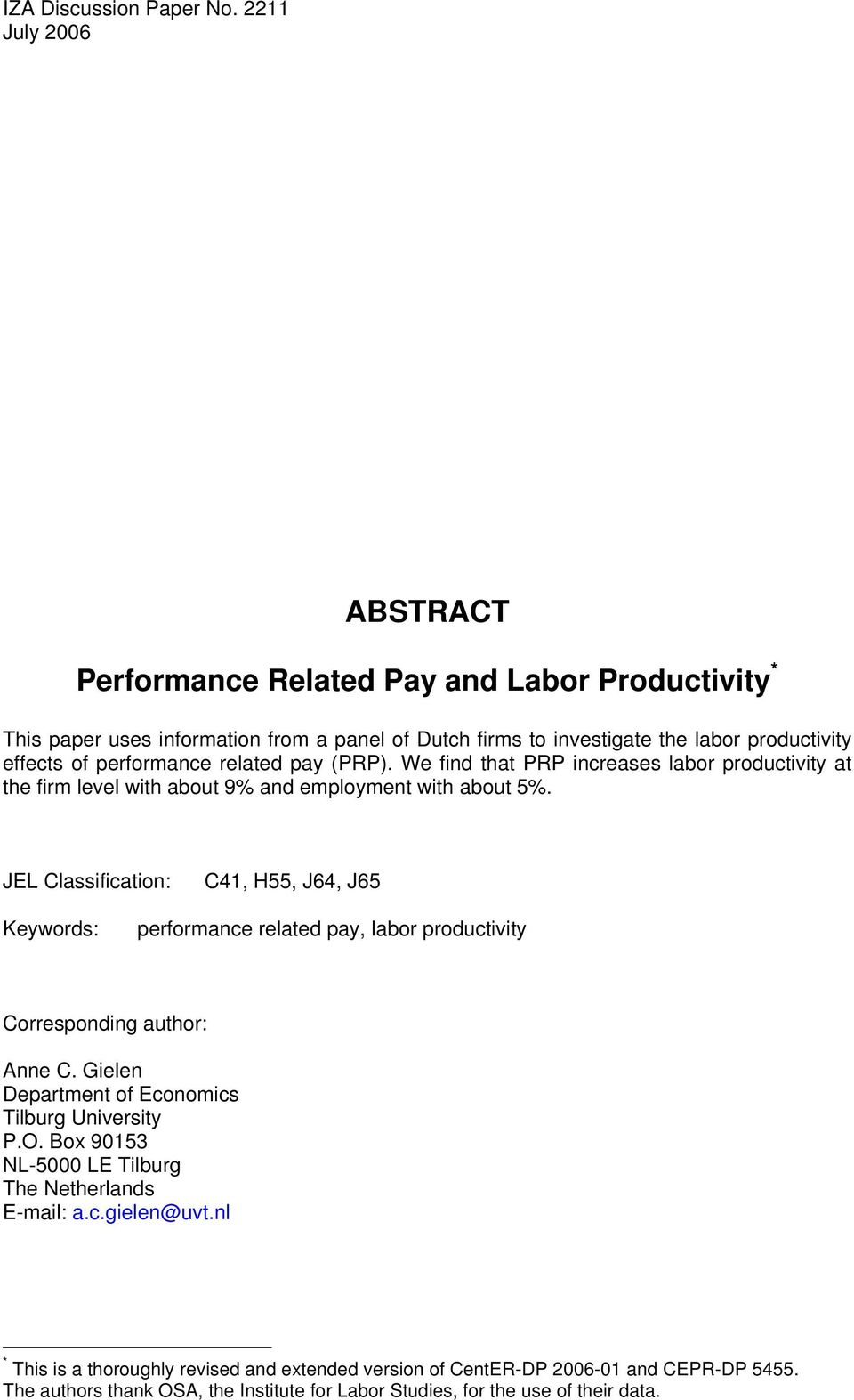 related pay (PRP). We find that PRP increases labor productivity at the firm level with about 9% and employment with about 5%.