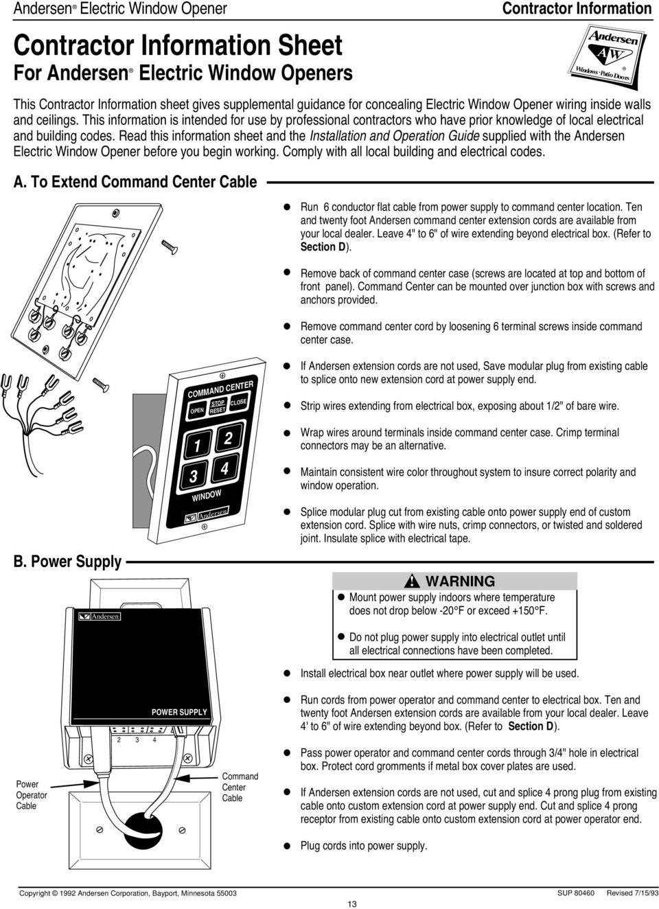 Read this information sheet and the supplied with the Electric Window Opener before you begin working. Comply with all local building and electrical codes. P t D o o rs A.