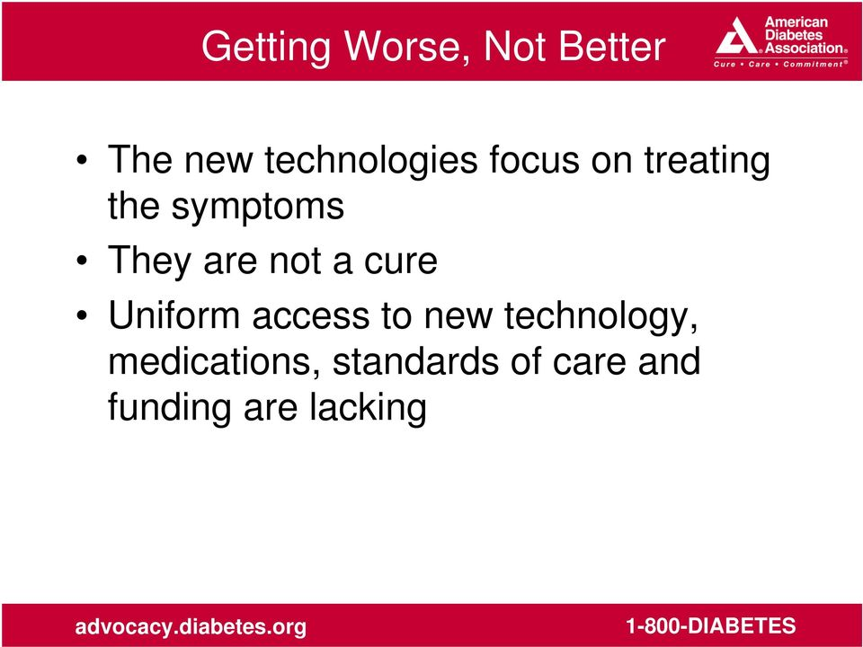 cure Uniform access to new technology,
