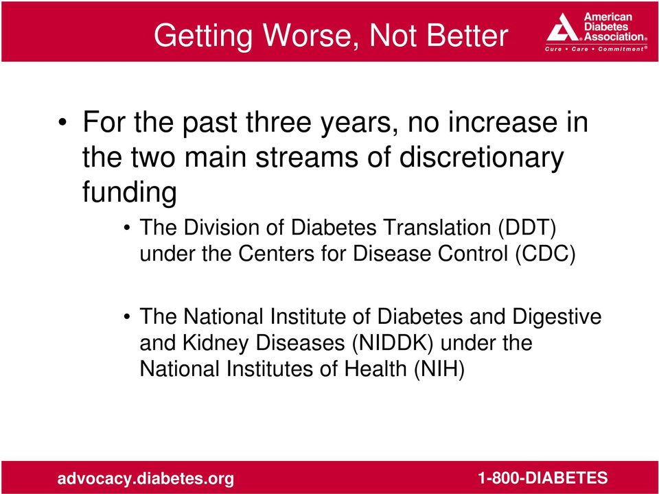 under the Centers for Disease Control (CDC) The National Institute of Diabetes