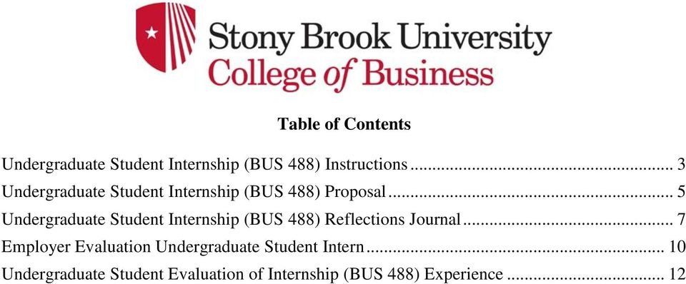 .. 5 Undergraduate Student Internship (BUS 488) Reflections Journal.