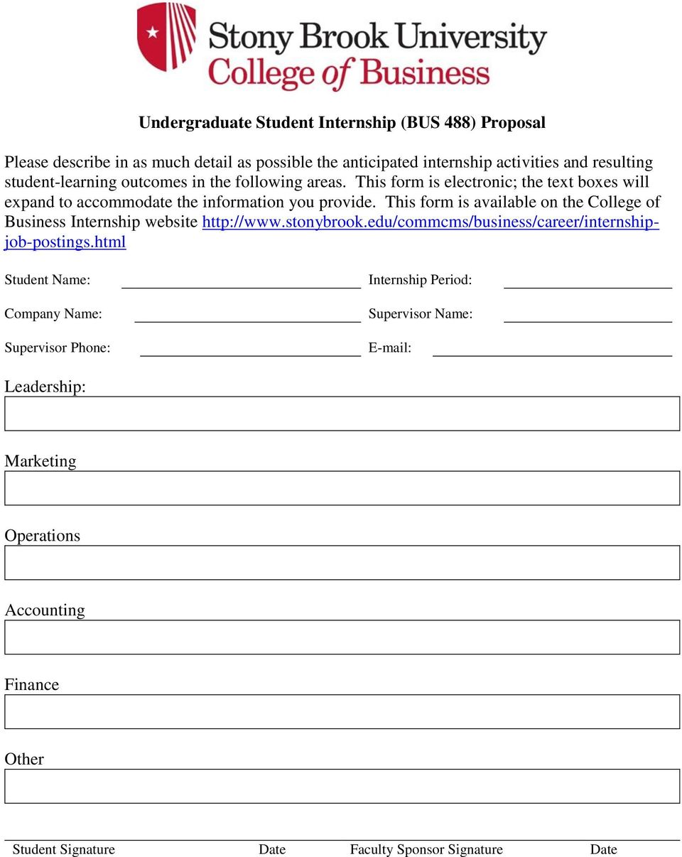This form is available on the College of Business Internship website http://www.stonybrook.edu/commcms/business/career/internshipjob-postings.