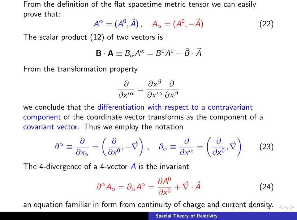 contravariant component of the coordinate vector transforms as the component of a covariant vector.