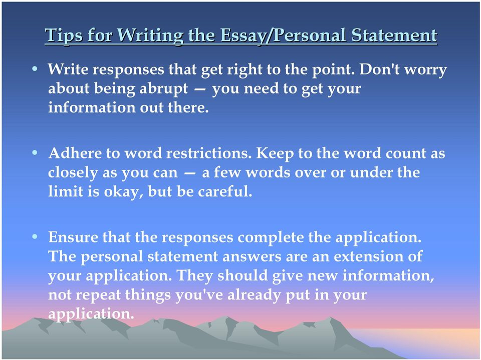 Keep to the word count as closely as you can a few words over or under the limit is okay, but be careful.