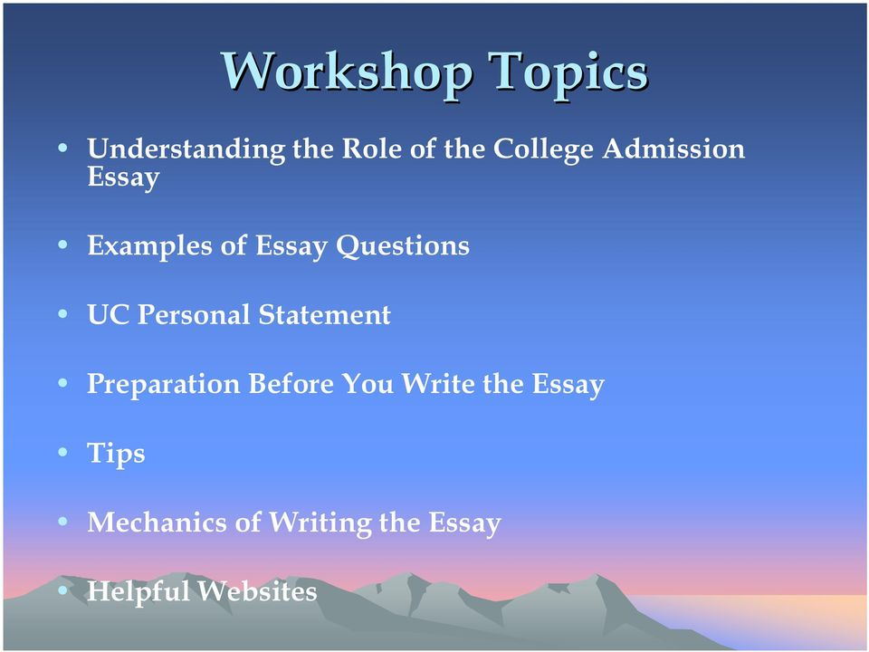 UC Personal Statement Preparation Before You Write