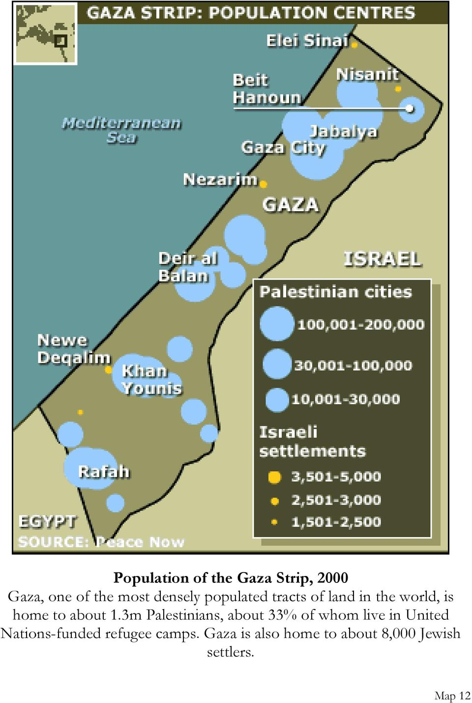 3m Palestinians, about 33% of whom live in United Nations-funded