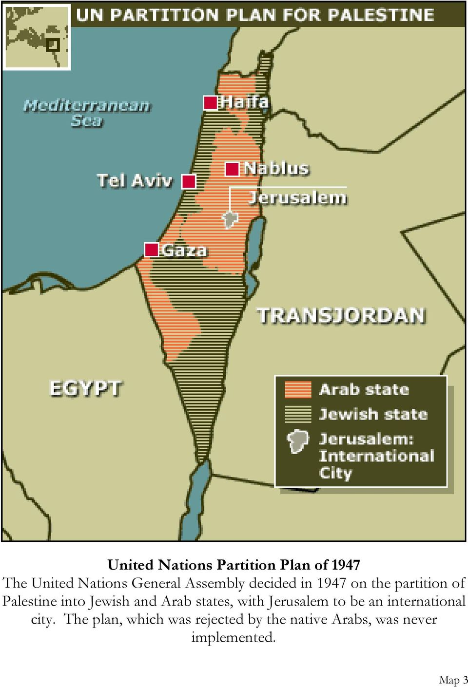 and Arab states, with Jerusalem to be an international city.