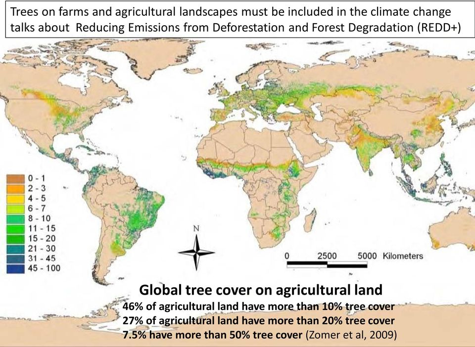 cover on agricultural land 46% of agricultural land have more than 10% tree cover 27% of