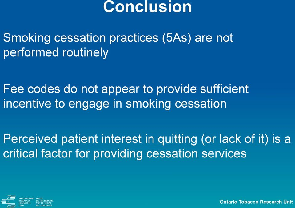 smoking cessation Perceived patient interest in quitting (or lack of it)