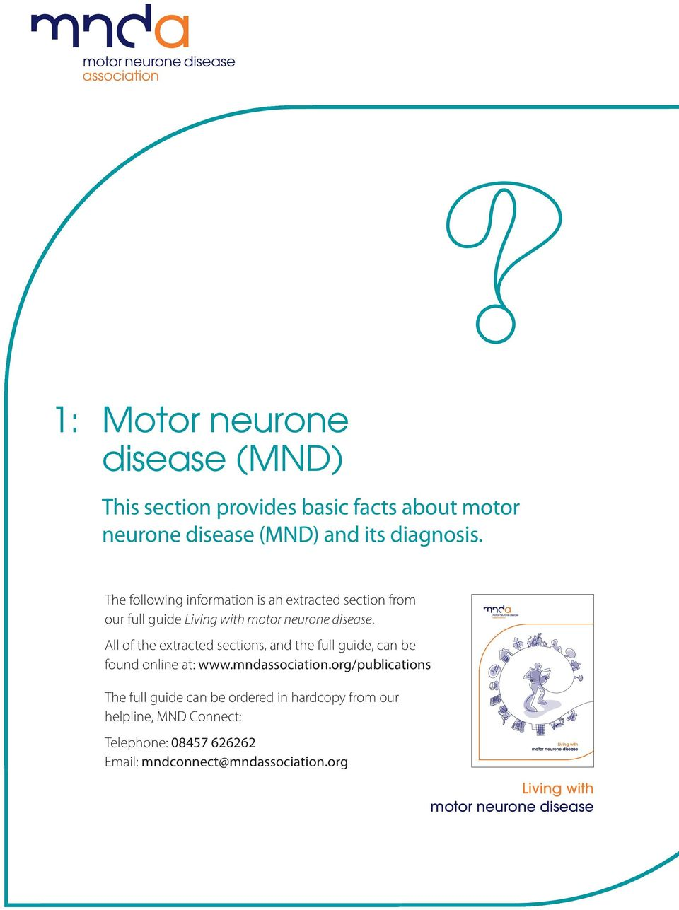 All of the extracted sections, and the full guide, can be found online at: www.mndassociation.
