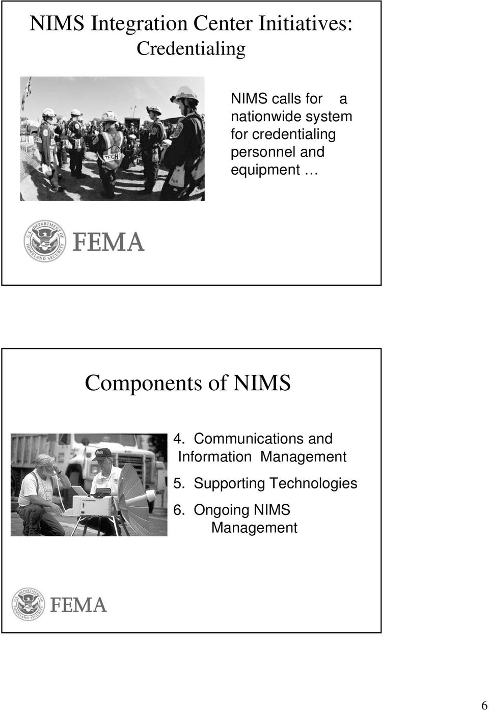 equipment Components of NIMS 4.