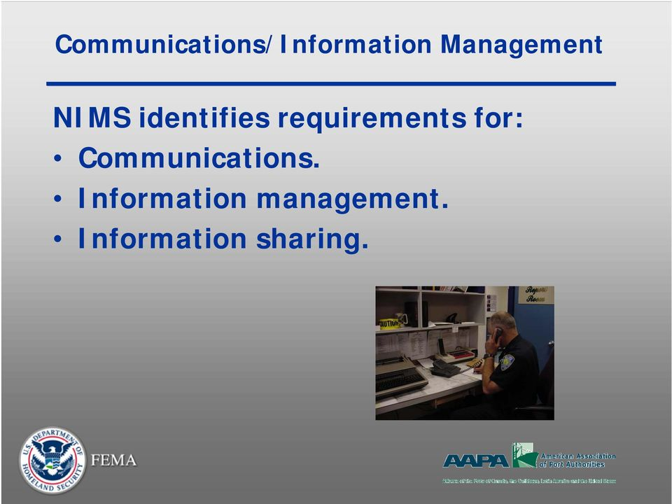 requirements for: Communications.