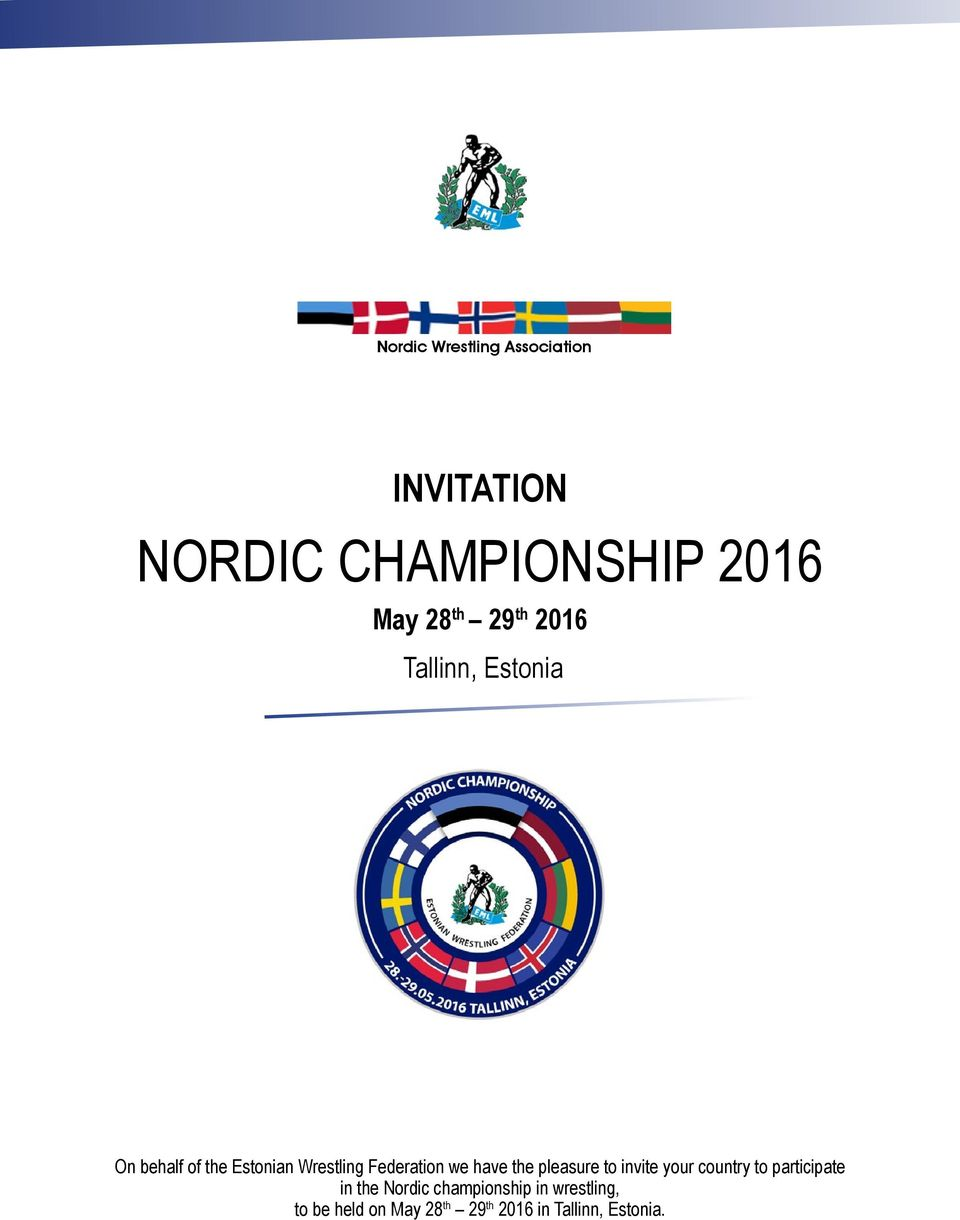 we have the pleasure to invite your country to participate in the Nordic