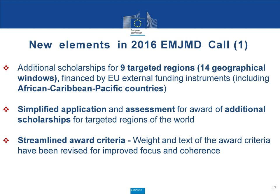 Simplified application and assessment for award of additional scholarships for targeted regions of the