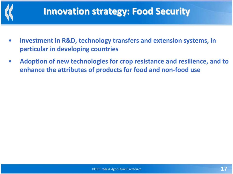 technologies for crop resistance and resilience, and to enhance the