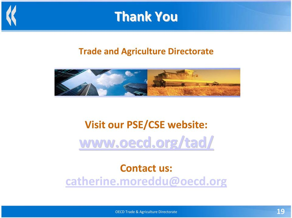 www.oecd.org/tad/ Contact us: catherine.