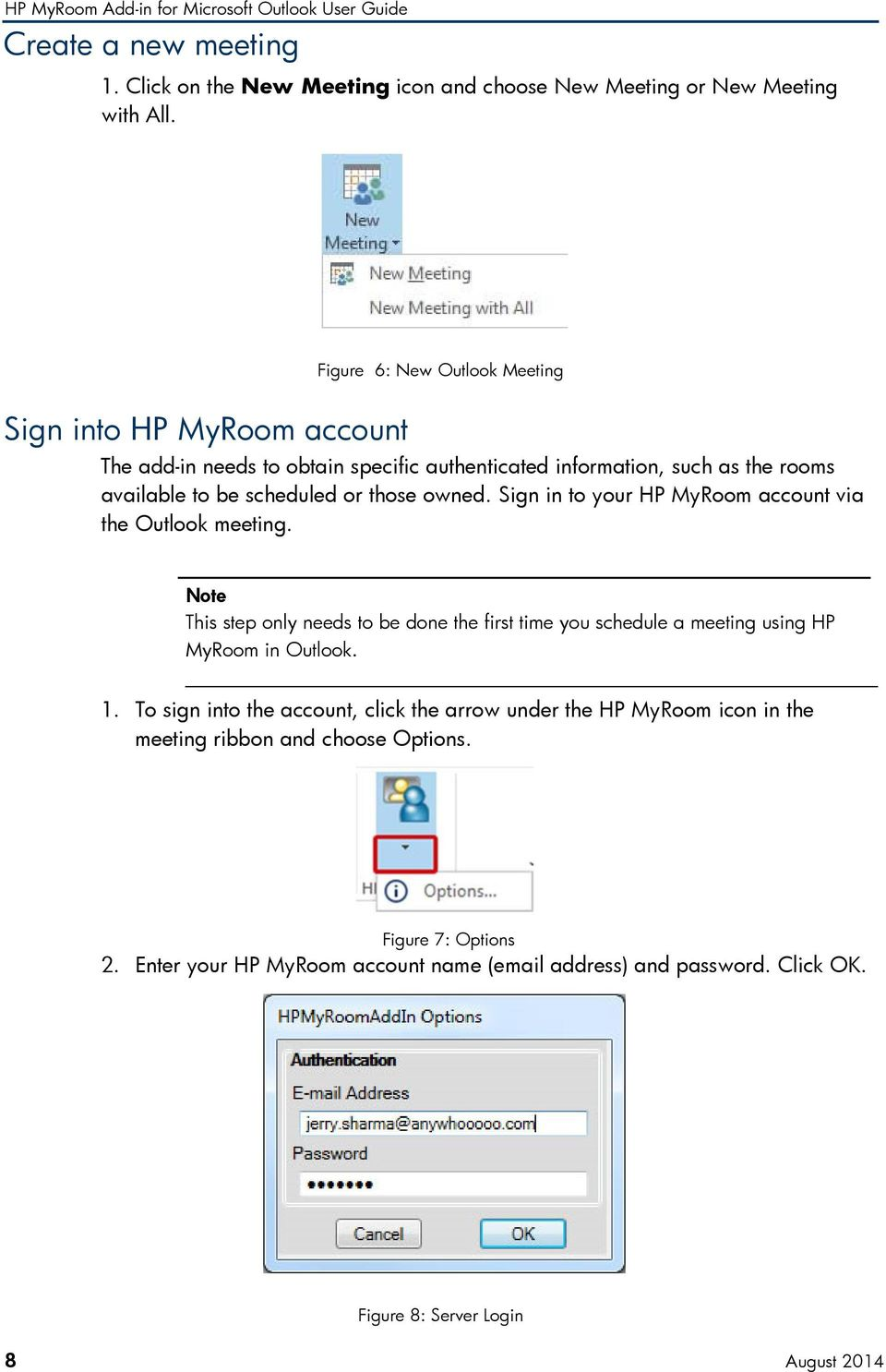 those owned. Sign in to your HP MyRoom account via the Outlook meeting.