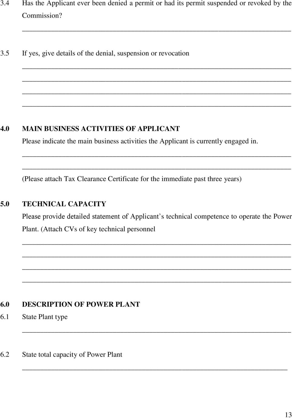 0 MAIN BUSINESS ACTIVITIES OF APPLICANT Please indicate the main business activities the Applicant is currently engaged in.