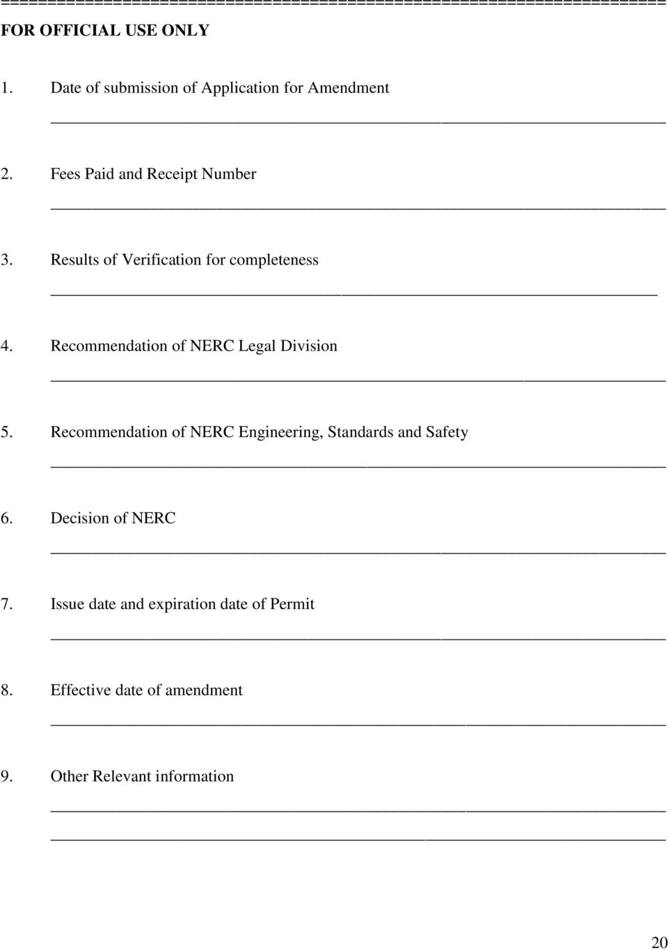 Results of Verification for completeness 4. Recommendation of NERC Legal Division 5.
