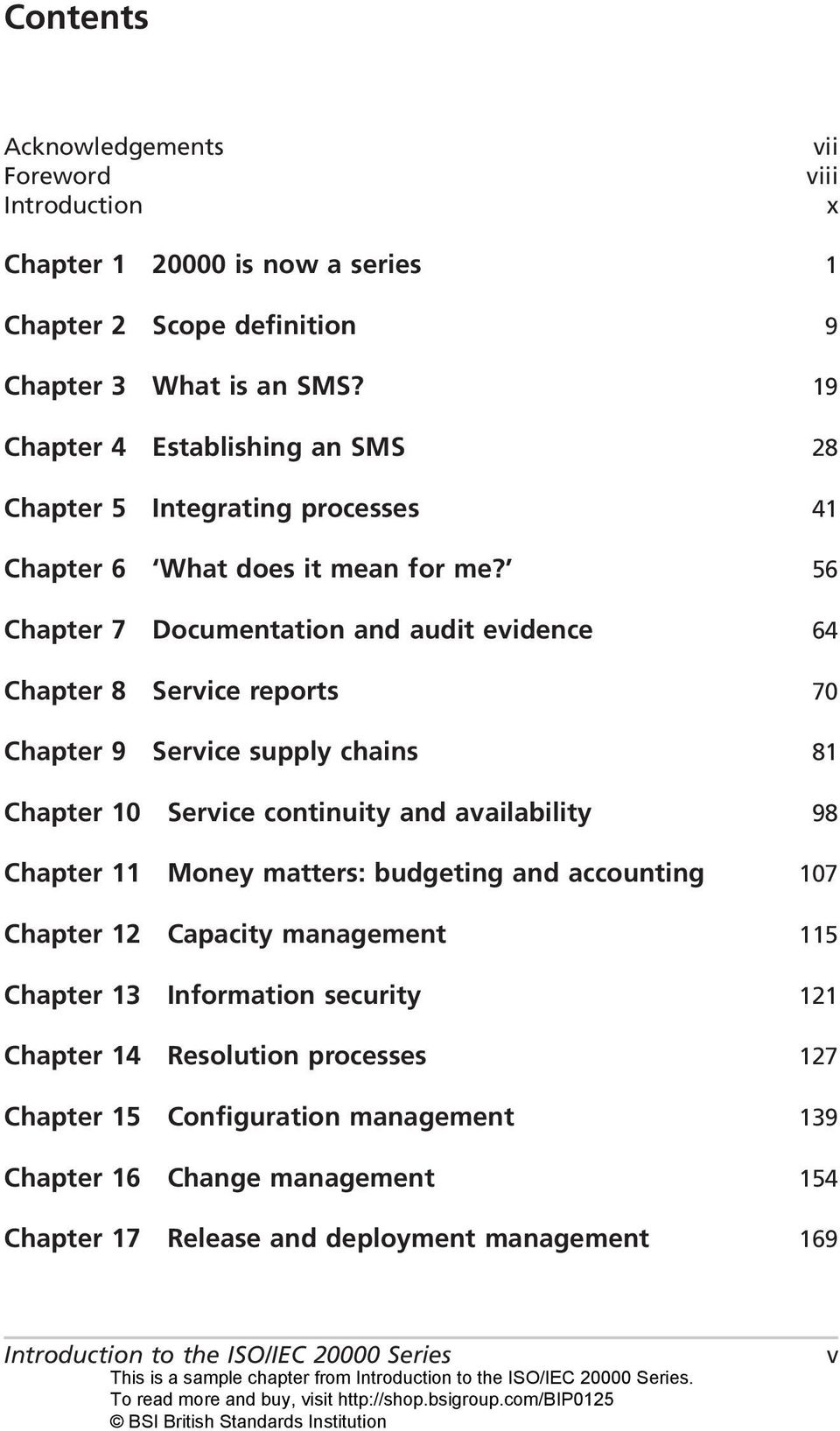 56 Chapter 7 Documentation and audit evidence 64 Chapter 8 Service reports 70 Chapter 9 Service supply chains 81 Chapter 10 Service continuity and availability 98 Chapter 11 Money