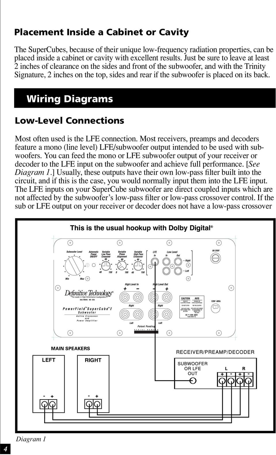 Wiring Diagrams Low-Level Connections Most often used is the LFE connection.