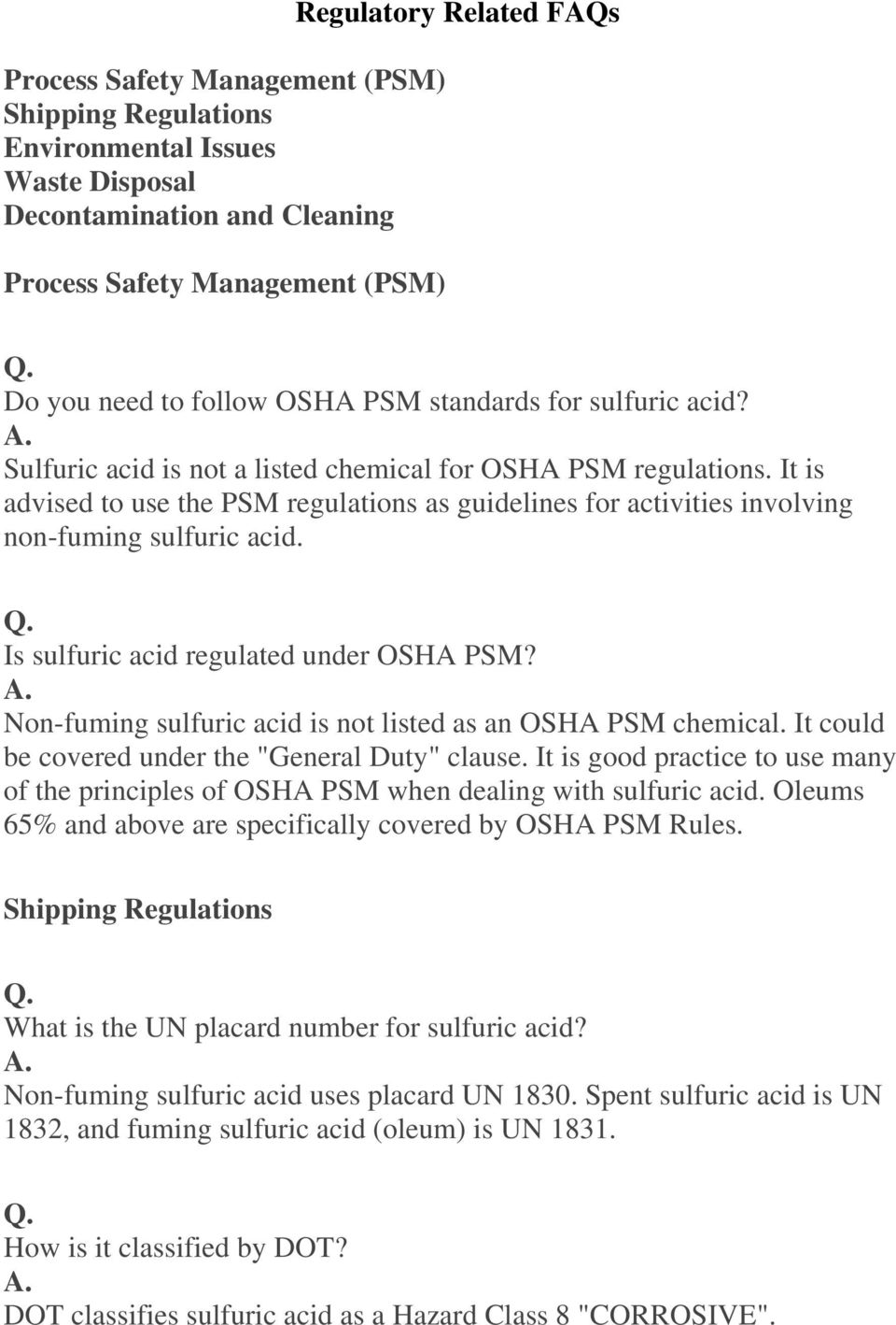 It is advised to use the PSM regulations as guidelines for activities involving non-fuming sulfuric acid. Is sulfuric acid regulated under OSHA PSM?