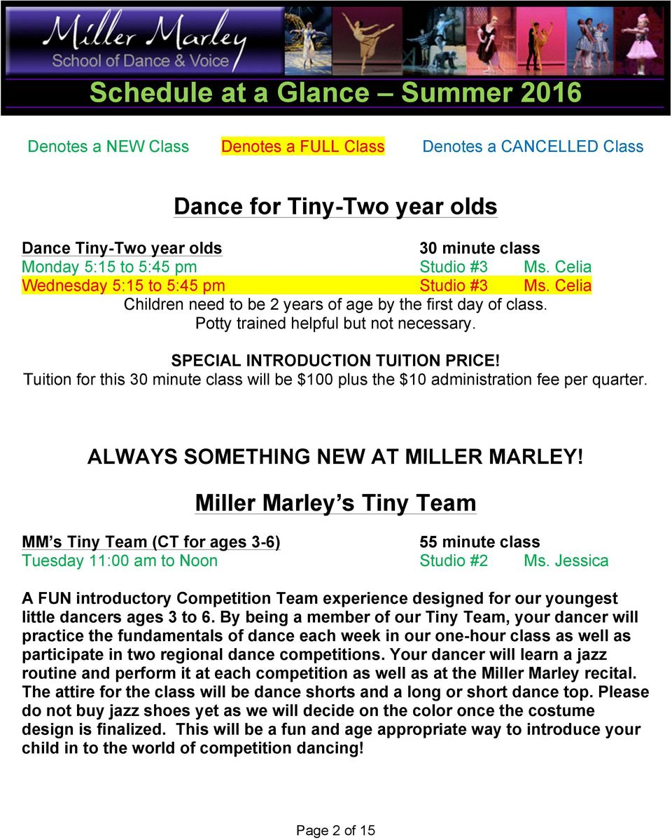 Tuition for this 30 minute class will be $100 plus the $10 administration fee per quarter. ALWAYS SOMETHING NEW AT MILLER MARLEY!