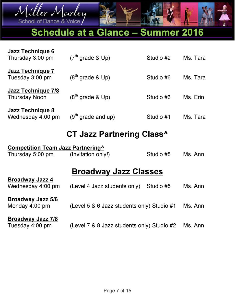 Tara CT Jazz Partnering Class^ Competition Team Jazz Partnering^ Thursday 5:00 pm (Invitation only!) Studio #5 Ms.