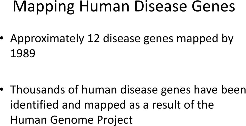 human disease genes have been identified and