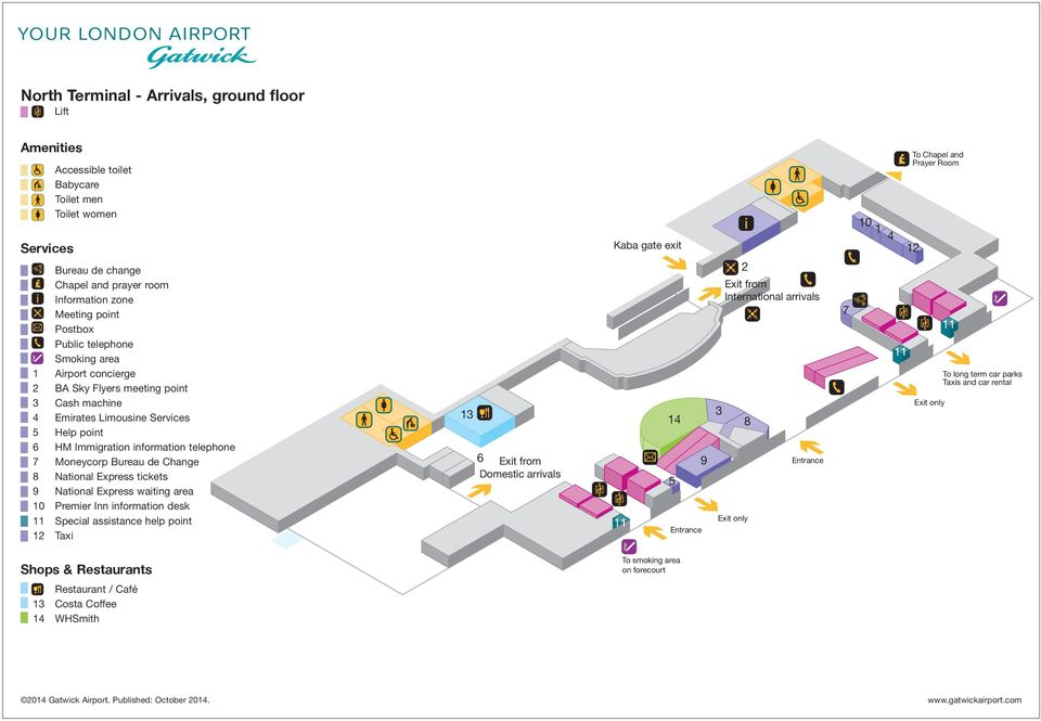 desk Special assistance help point Taxi Baggage reclaim Exit from Domestic arrivals Kaba gate exit Entrance Exit from International arrivals Exit only Entrance 0 To Chapel and