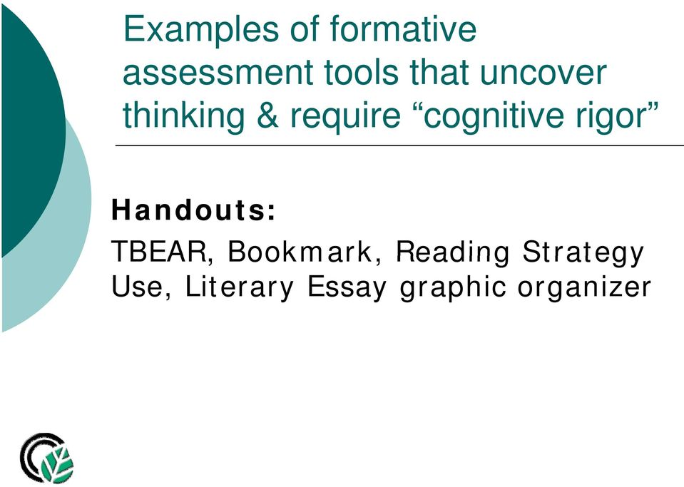 i rigor Handouts: TBEAR, Bookmark, Reading