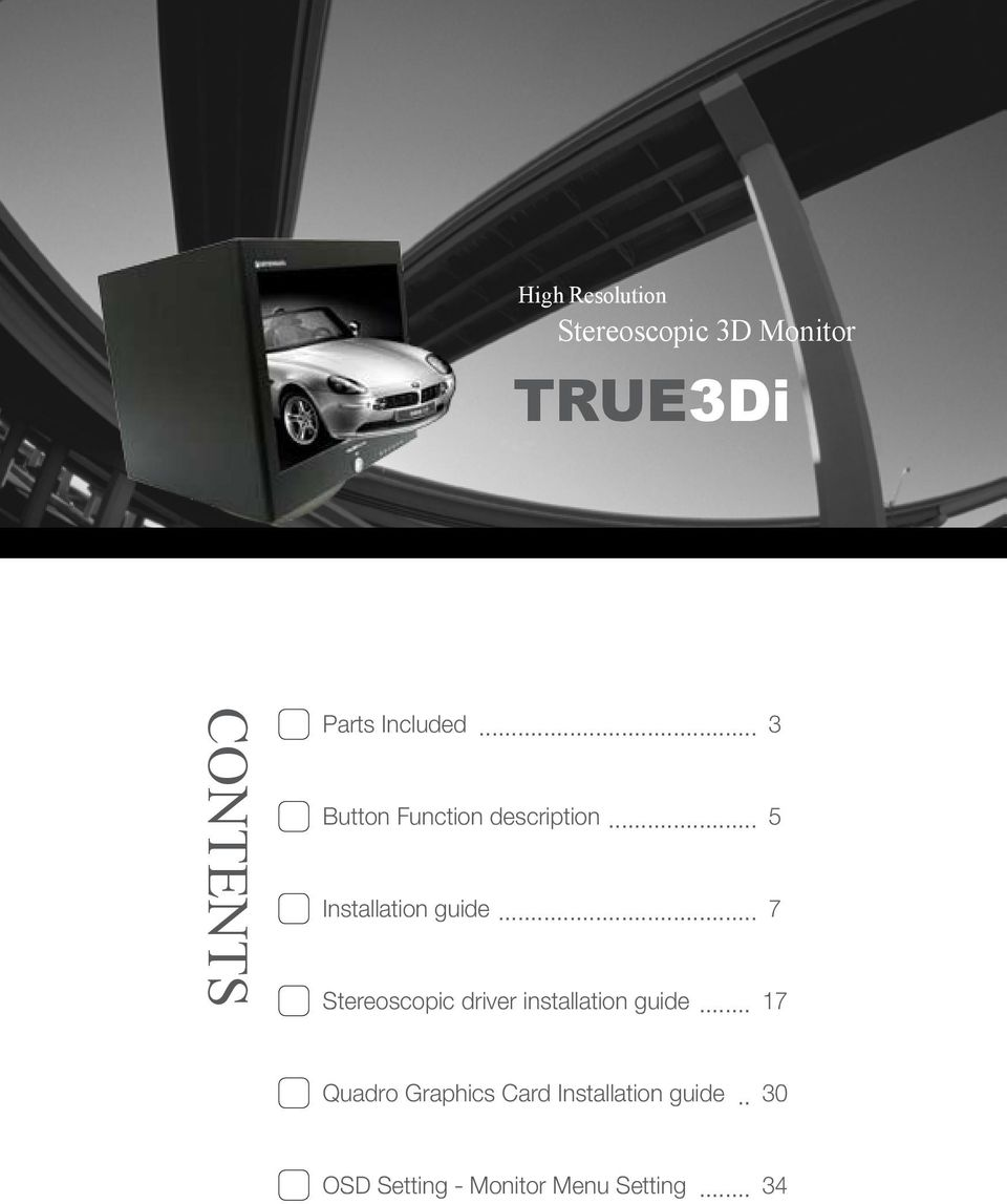 .. 7 Stereoscopic driver installation guide.