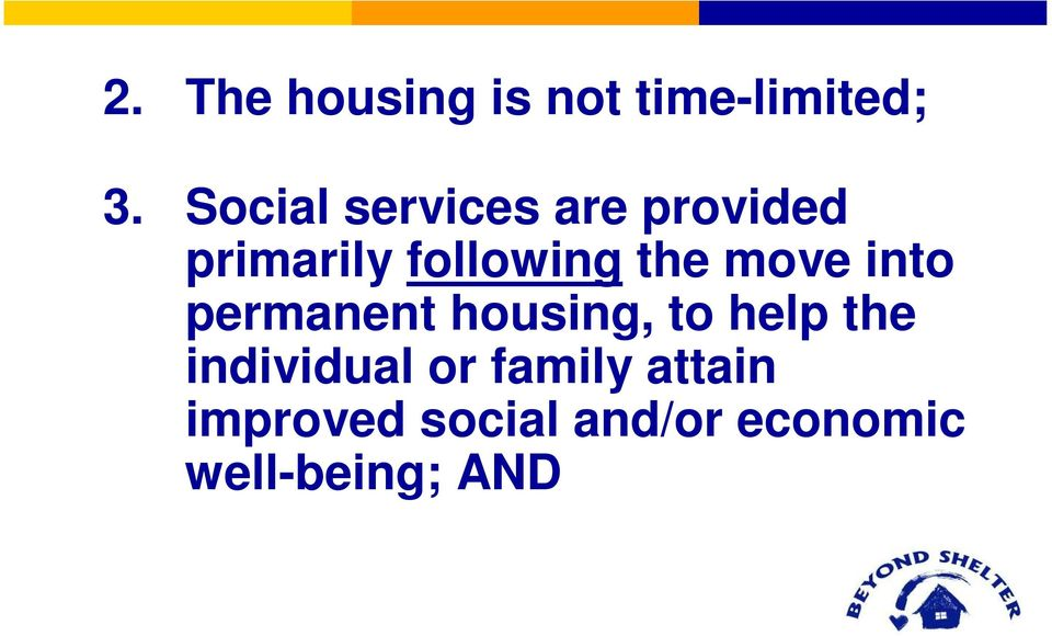 the move into permanent housing, to help the