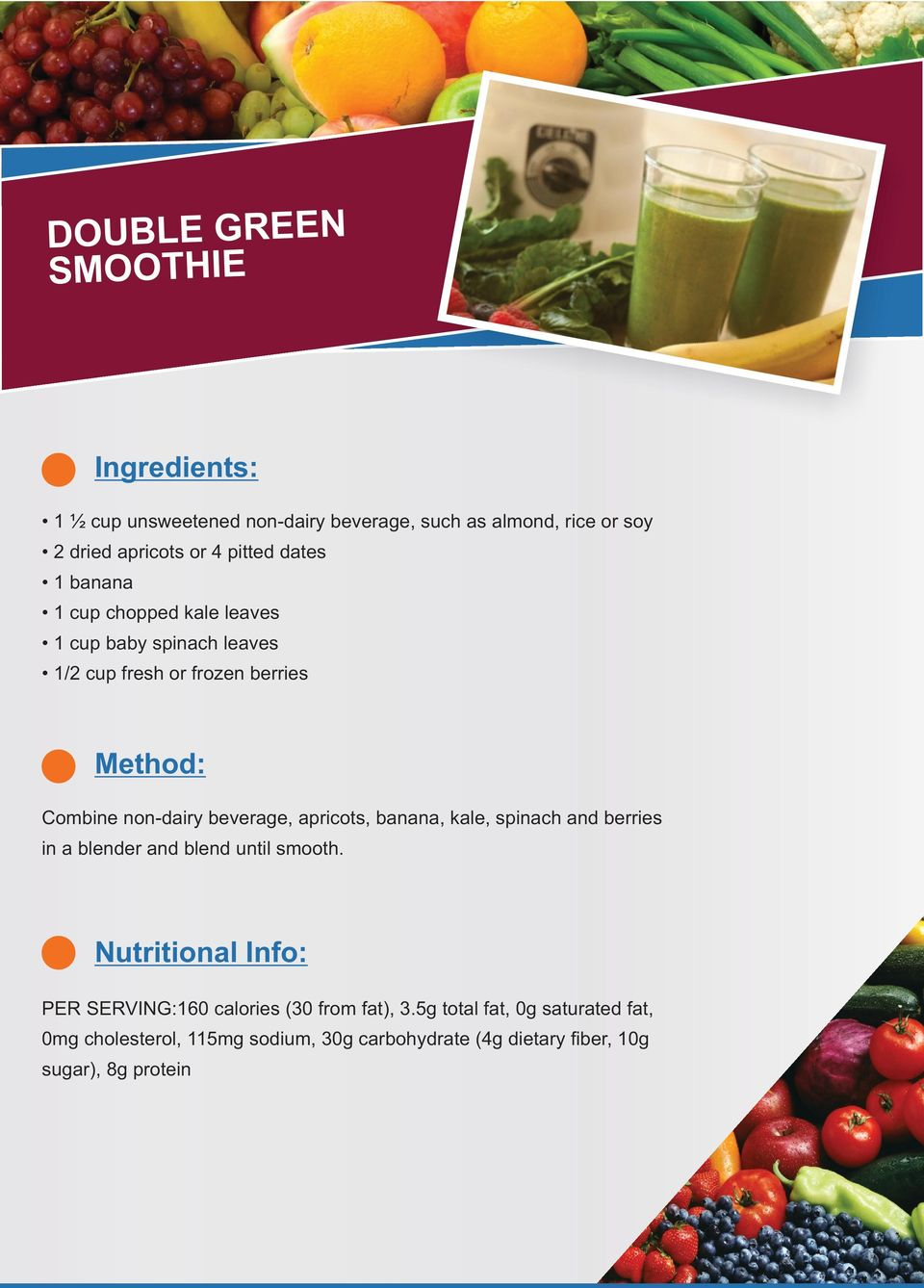 apricots, banana, kale, spinach and berries in a blender and blend until smooth.