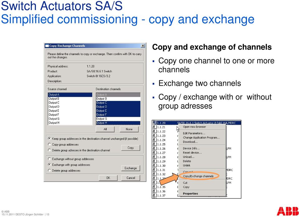 channels Exchange two channels Copy / exchange with or