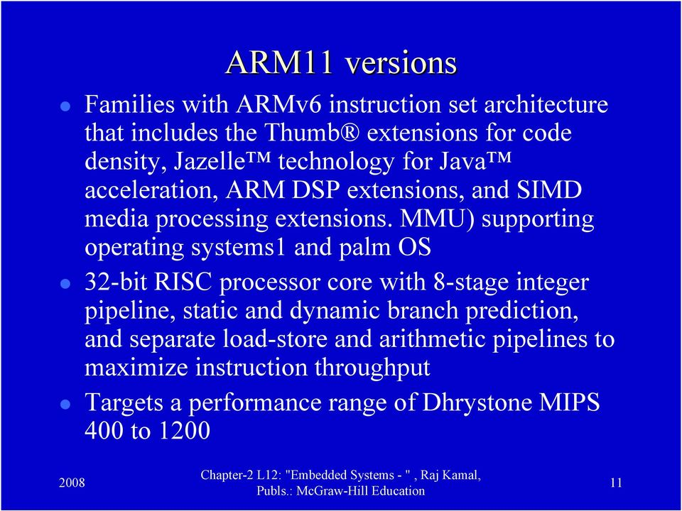 MMU) supporting operating systems1 and palm OS 32-bit RISC processor core with 8-stage integer pipeline, static and dynamic