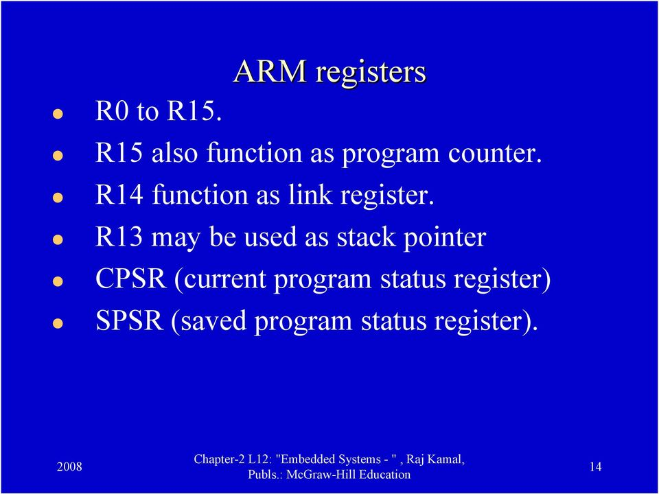 R14 function as link register.