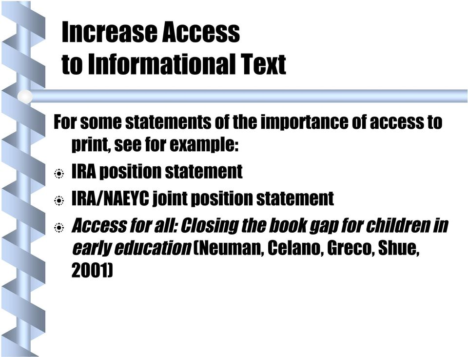 statement IRA/NAEYC joint position statement Access for all: Closing