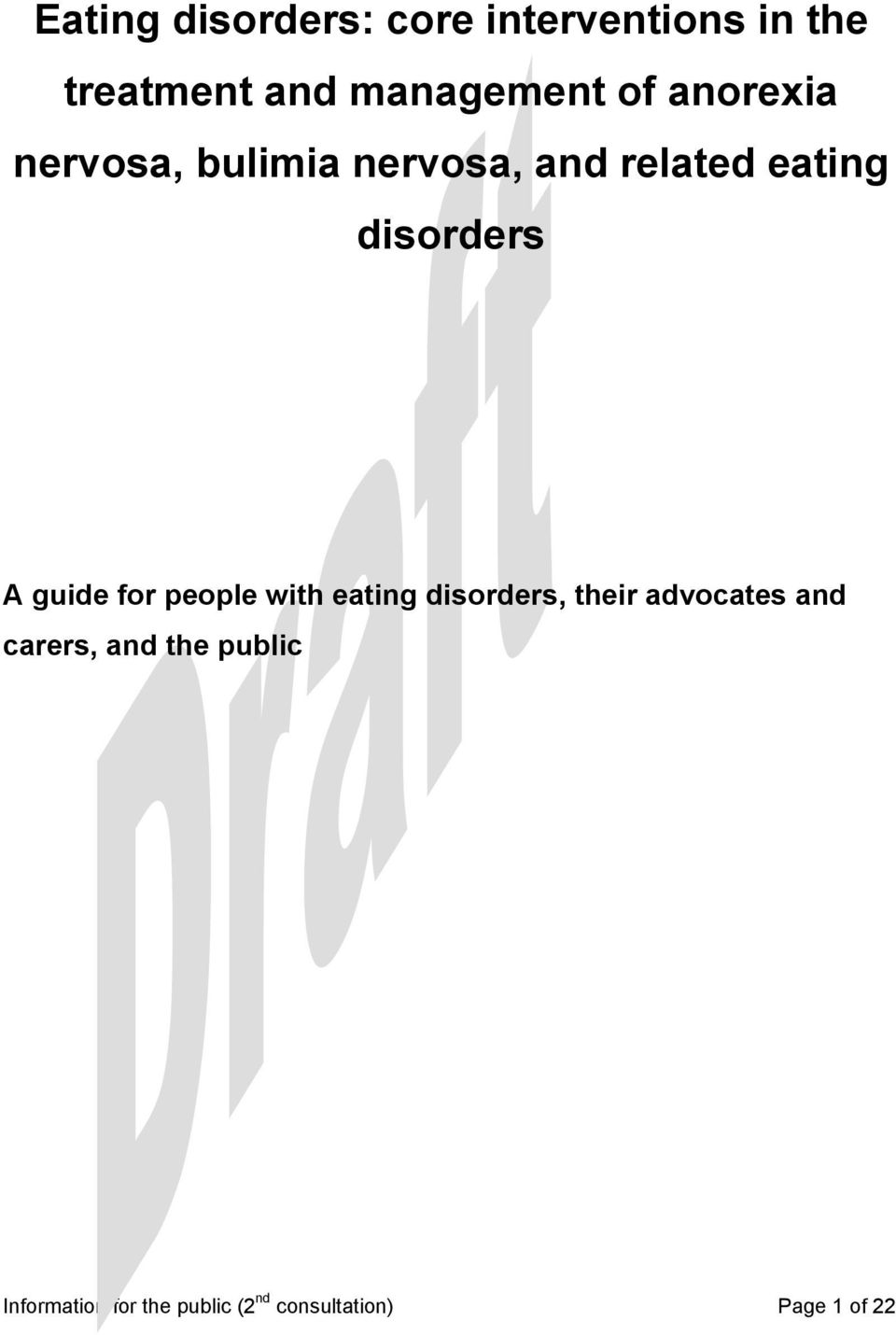 guide for people with eating disorders, their advocates and carers,