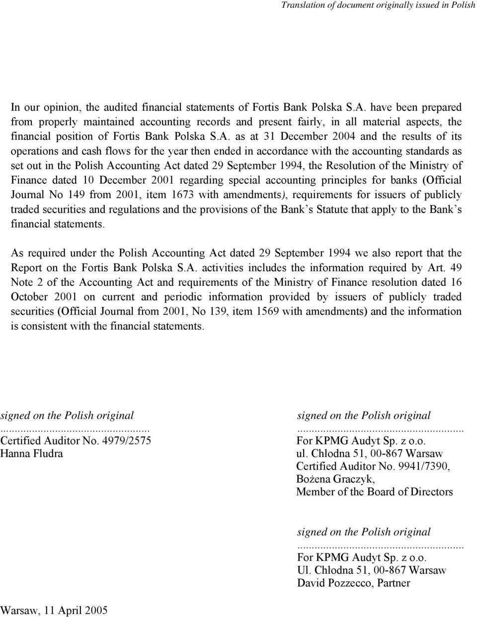 Resolution of the Ministry of Finance dated 10 December 2001 regarding special accounting principles for banks (Official Journal No 149 from 2001, item 1673 with amendments), requirements for issuers
