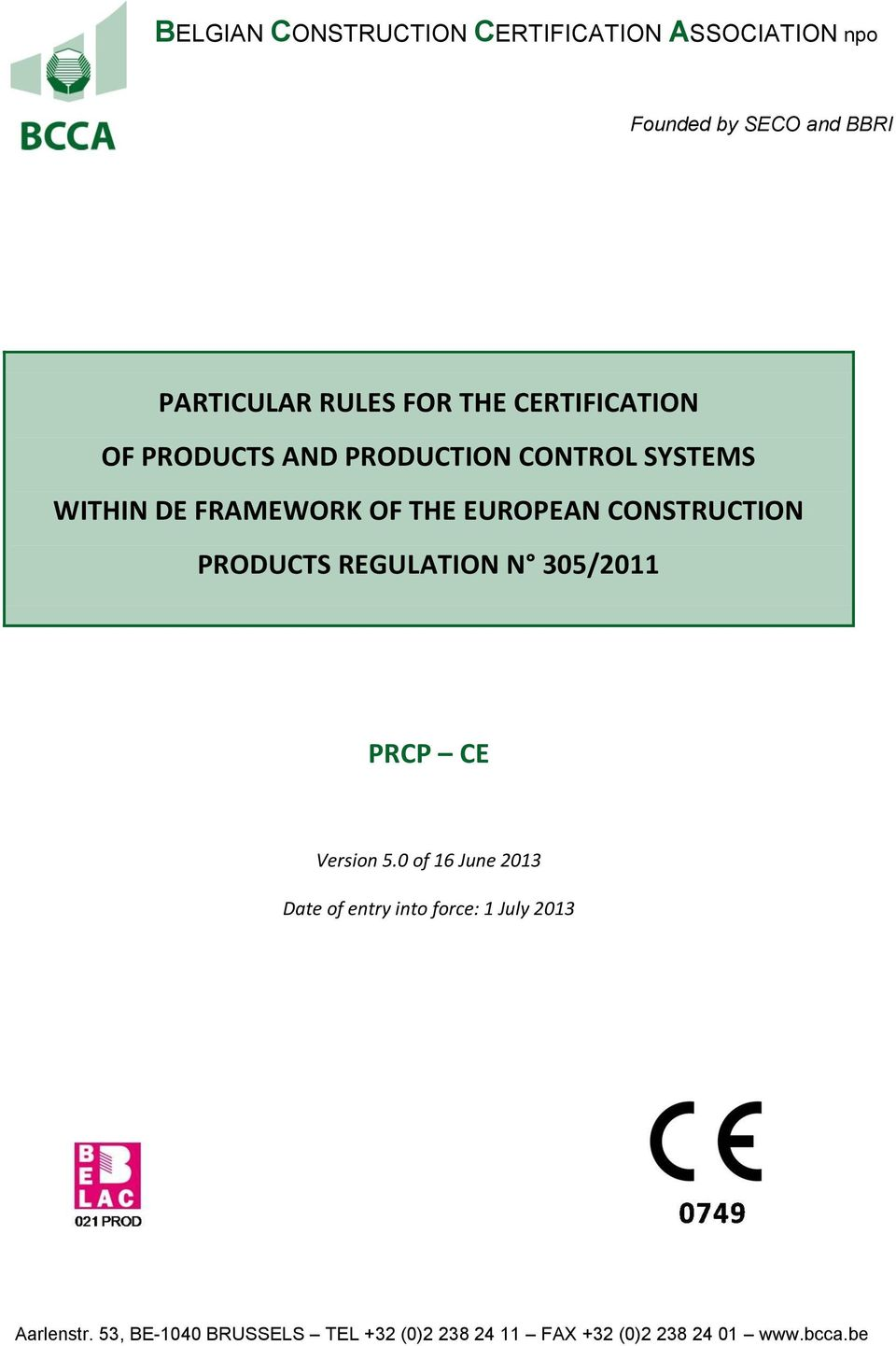 REGULATION N 305/2011 PRCP CE Version 5.