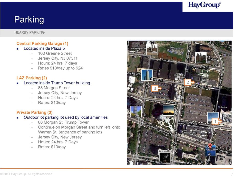 hrs, 7 Days Rates: $10/day 3 2 Private Parking (3) Outdoor lot parking lot used by local amenities 88 Morgan St.