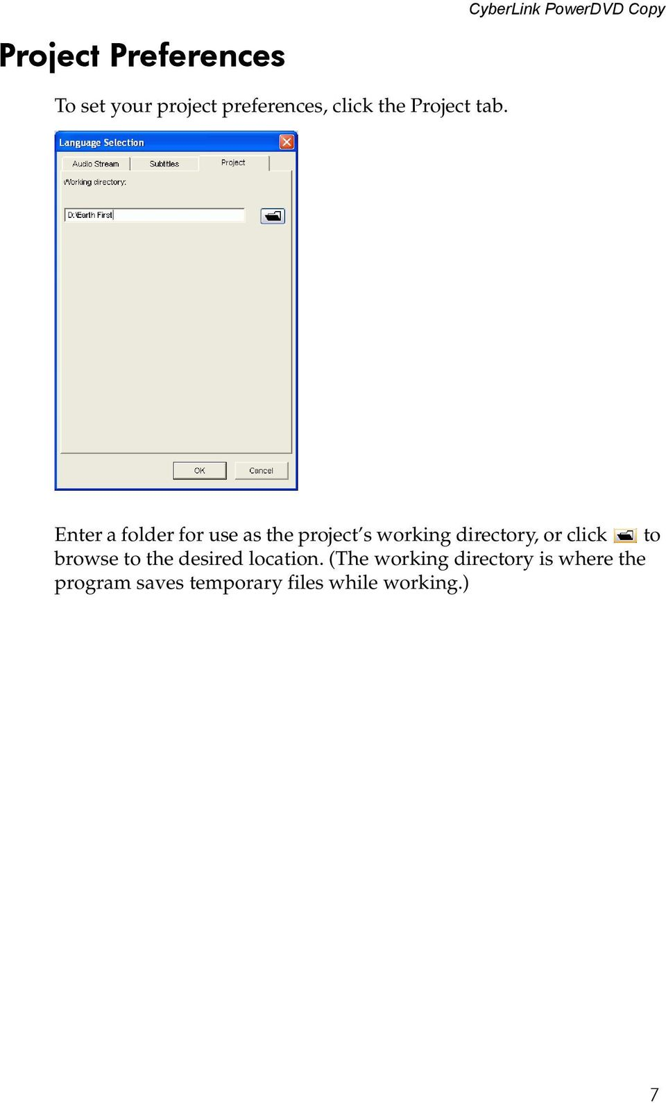 Enter a folder for use as the project s working directory, or