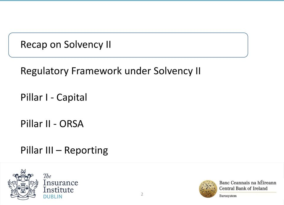 Solvency II Pillar I -