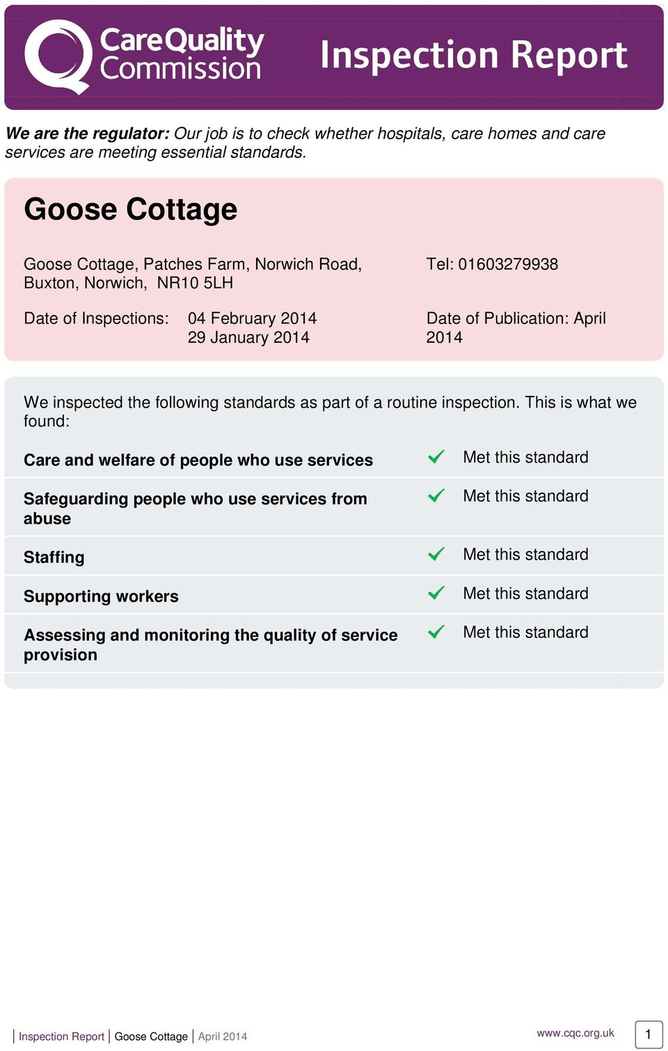 Publication: April 2014 We inspected the following standards as part of a routine inspection.