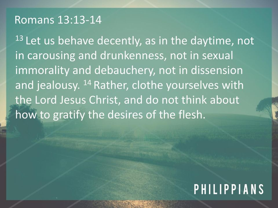 in dissension and jealousy.