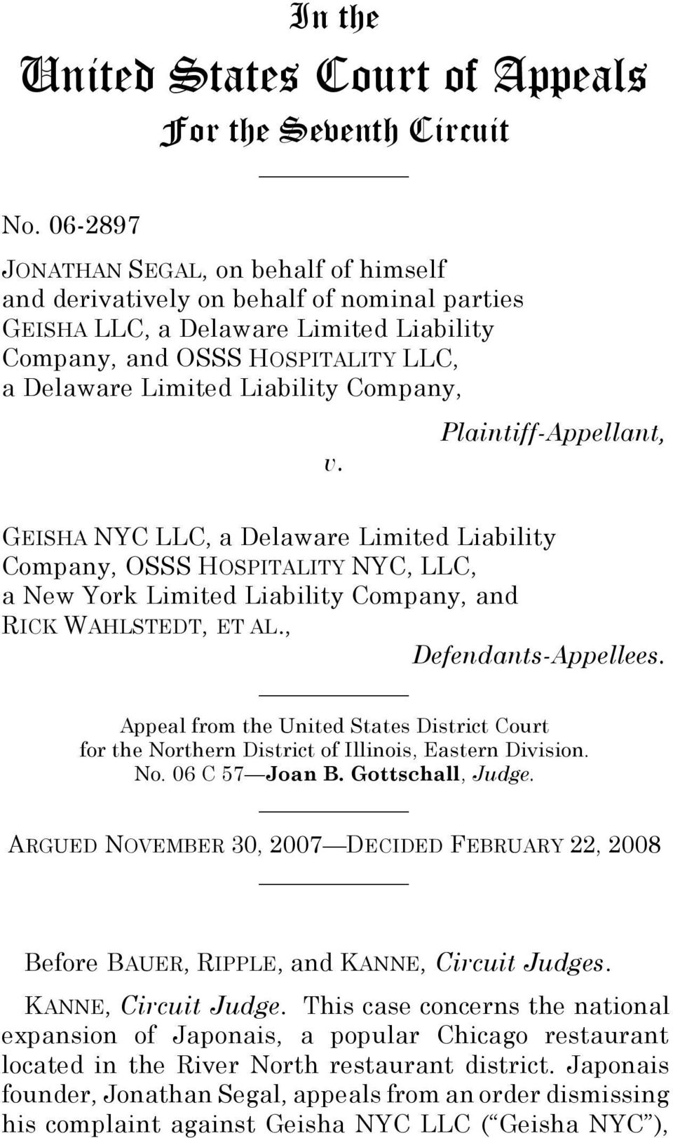 Company, v. Plaintiff-Appellant, GEISHA NYC LLC, a Delaware Limited Liability Company, OSSS HOSPITALITY NYC, LLC, a New York Limited Liability Company, and RICK WAHLSTEDT, ET AL.